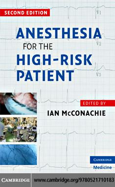 Anesthesia for the High Risk Patient EB9780511530661