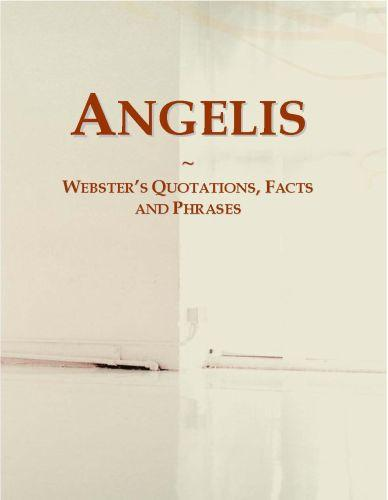 Angelis: Webster?s Quotations, Facts and Phrases EB9780546678024