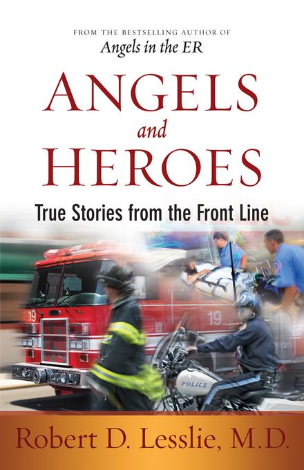 Angels and Heroes: True Stories from the Front Line EB9780736941310