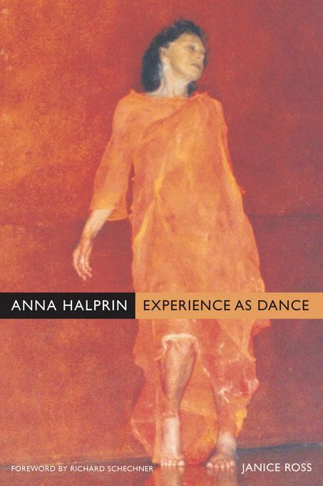 Anna Halprin: Experience as Dance EB9780520932821