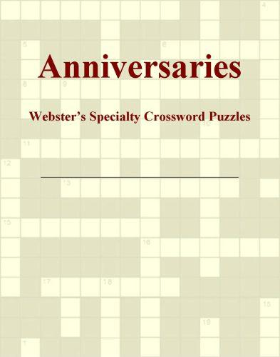 Anniversaries - Webster's Specialty Crossword Puzzles EB9780546818086