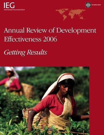 Annual Review of Development Effectiveness 2006: Getting Results EB9780821369074