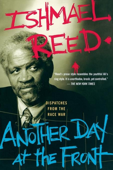 Another Day At The Front: Dispatches From The Race War EB9780786728619
