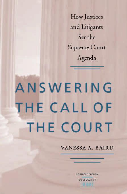 Answering the Call of the Court: How Justices and Litigants Set the Supreme Court Agenda EB9780813930442