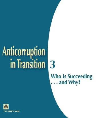 Anticorruption in Transition #3: Who Is Succeeding... and Why? EB9780821366936