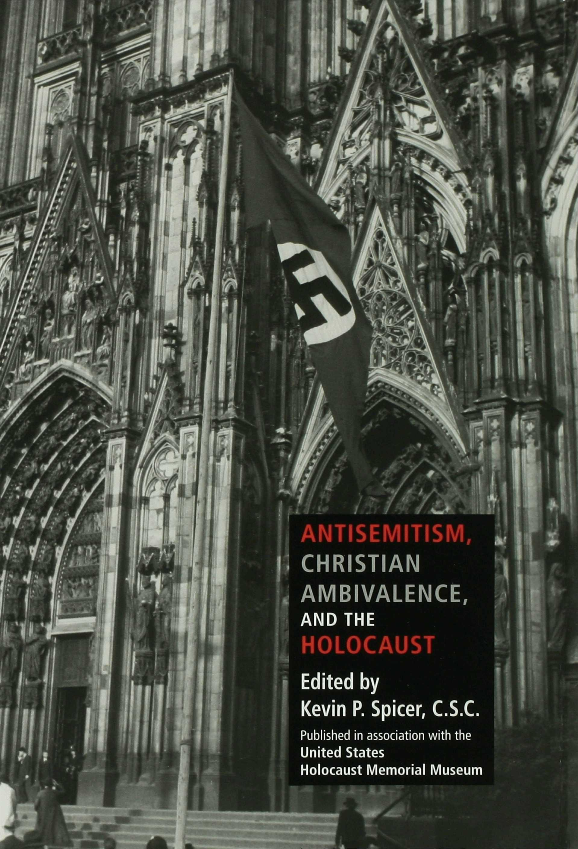 Antisemitism, Christian Ambivalence, and the Holocaust EB9780253116741