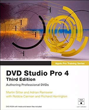 Apple Pro Training Series: DVD Studio Pro 4: Authoring Professional DVDs, 3/e EB9780132089395
