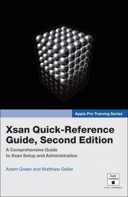 Apple Pro Training Series: Xsan Quick-Reference Guide EB9780321441393
