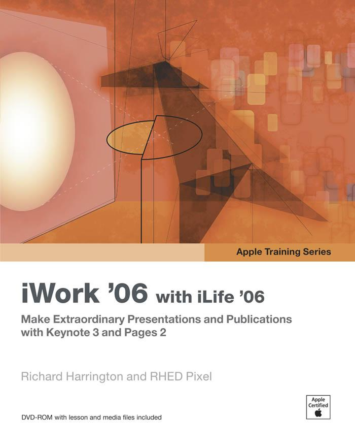 Apple Training Series: Iwork 06 with Ilife 06 EB9780321457776