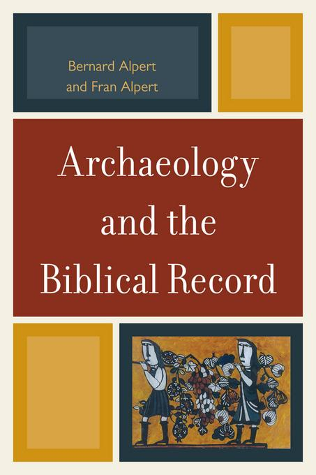 Archaeology and the Biblical Record EB9780761858362
