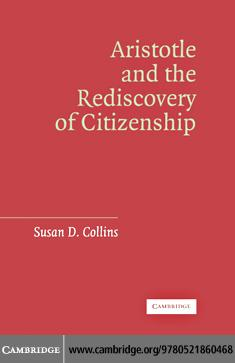 Aristotle and the Rediscovery of Citizenship EB9780511223143