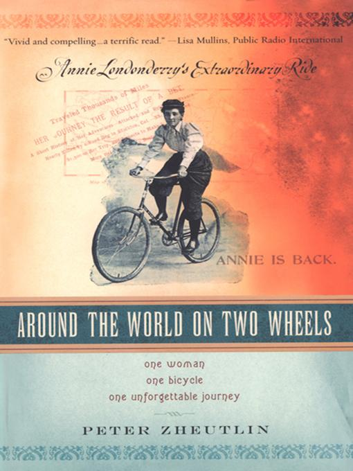 Around The World On Two Wheels: Annie Londonderry's Extraordinary Ride EB9780806531717