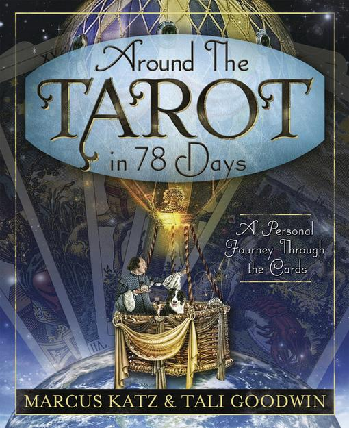 Around the Tarot in 78 Days EB9780738731438