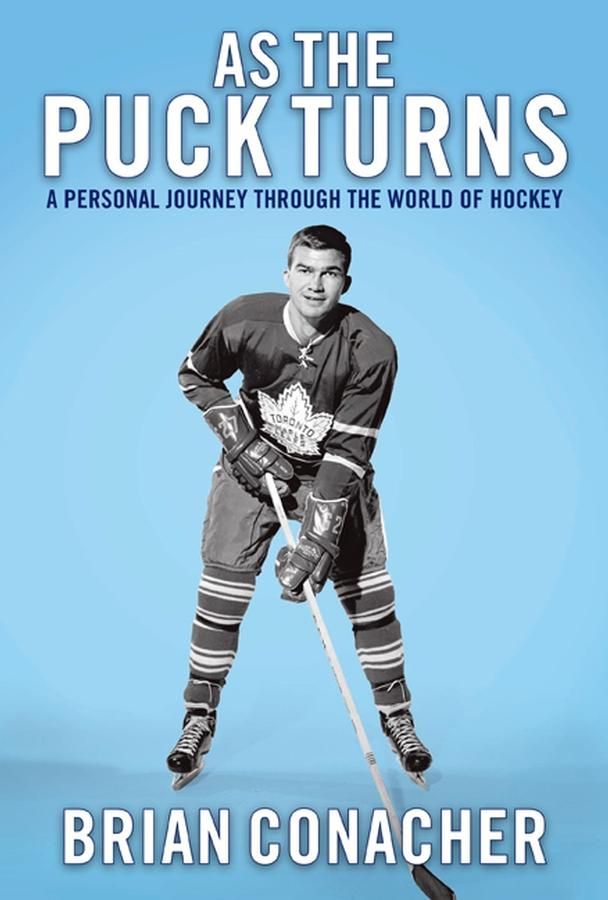 As the Puck Turns: A Personal Journey Through the World of Hockey EB9780470156421