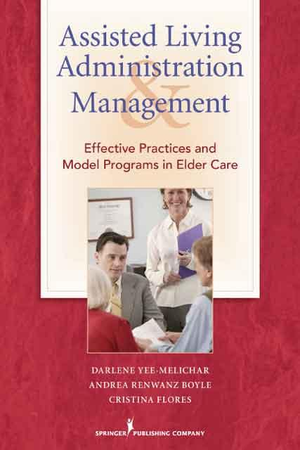 Assisted Living Administration and Management EB9780826104670