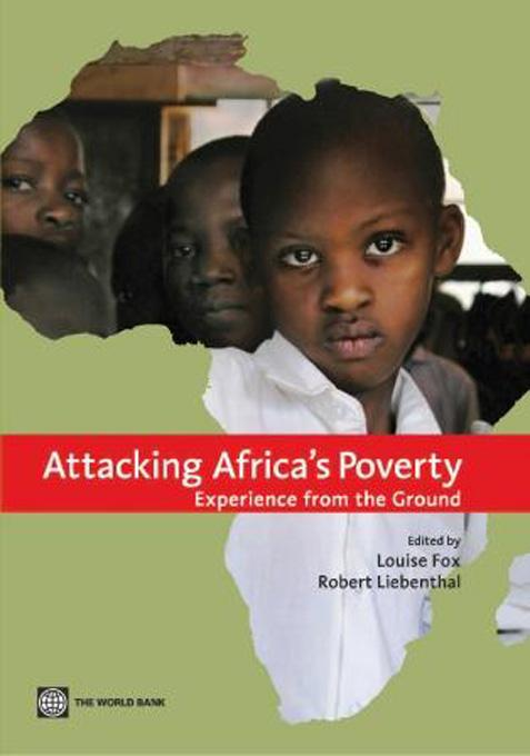 Attacking Africa's Poverty: Experience from the Ground EB9780821363232