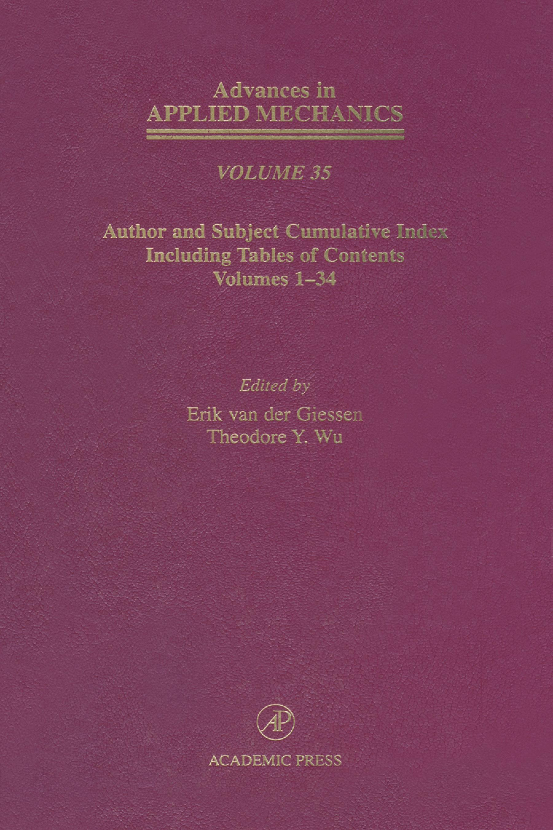 Author and Subject Cumulative Index Including, Tables of Content, Volumes 1-34: Subject and Author Cumulative Index (Volumes 1-34) EB9780080564135