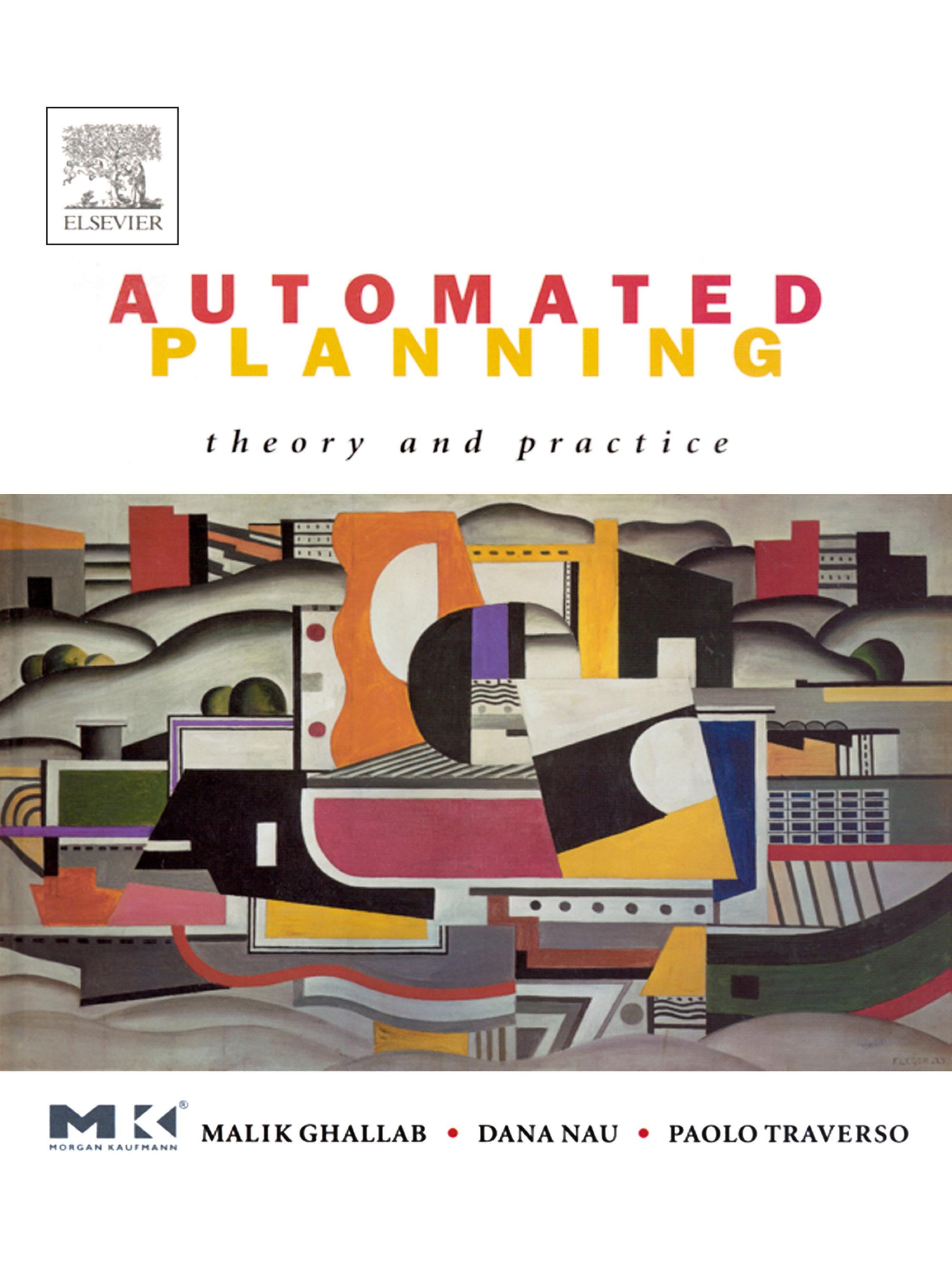 Automated Planning: Theory  & Practice EB9780080490519