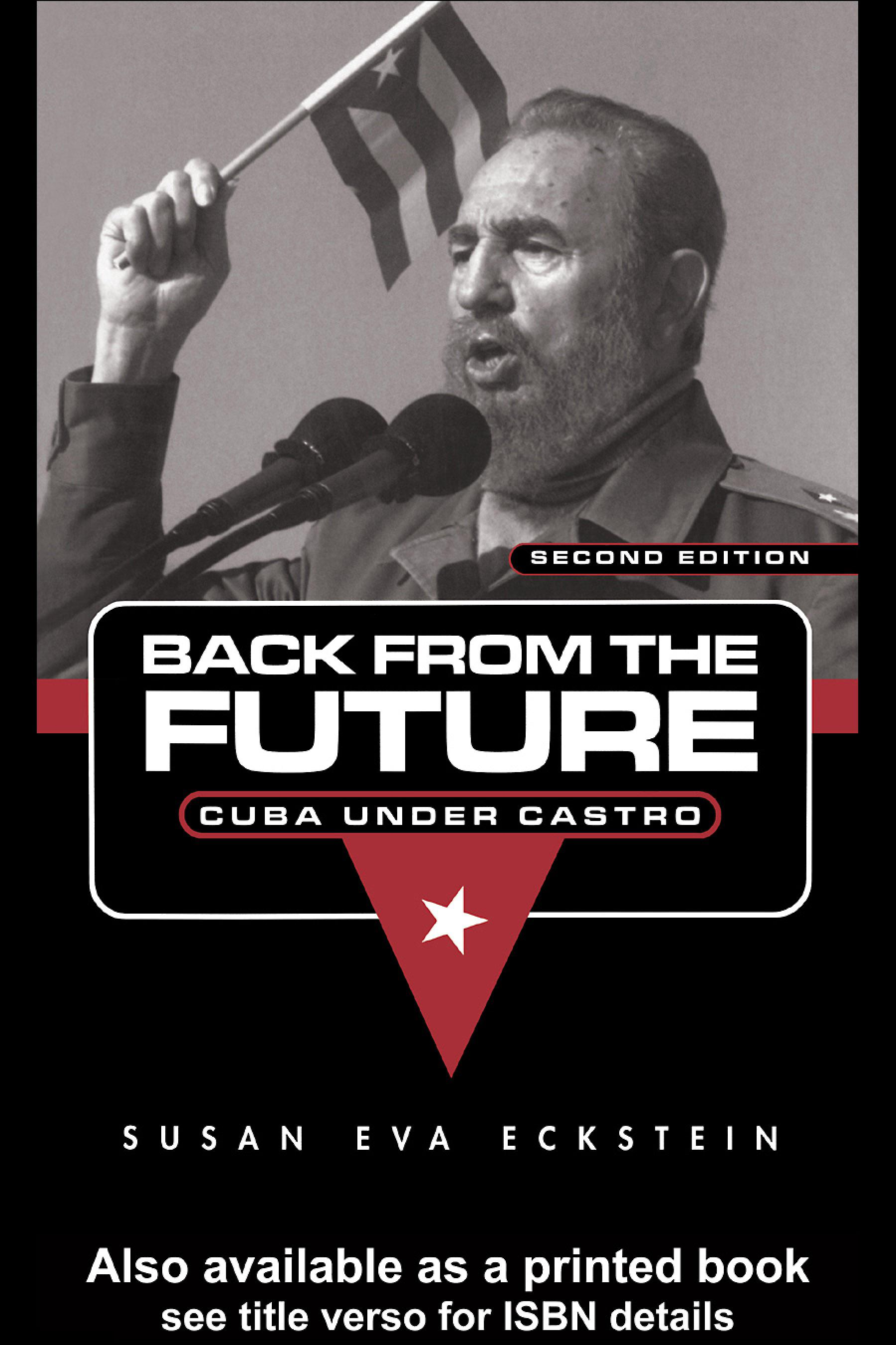 Back From the Future: Cuba Under Castro EB9780203491676
