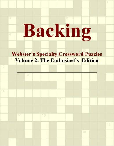Backing - Webster's Specialty Crossword Puzzles, Volume 2: The Enthusiast's  Edition EB9780546818185
