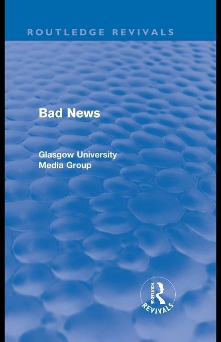 Bad News (Routledge Revivals) EB9780203092637