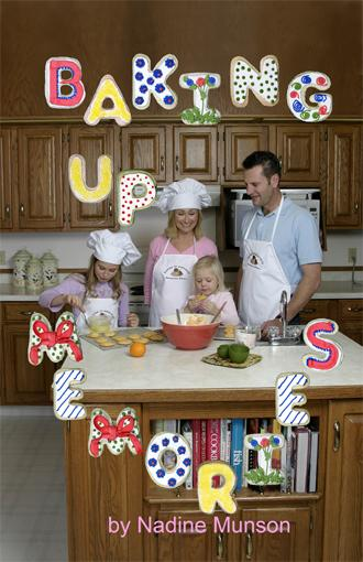 Baking up Memories: Cookie Recipes and Family Fun EB9780978023706