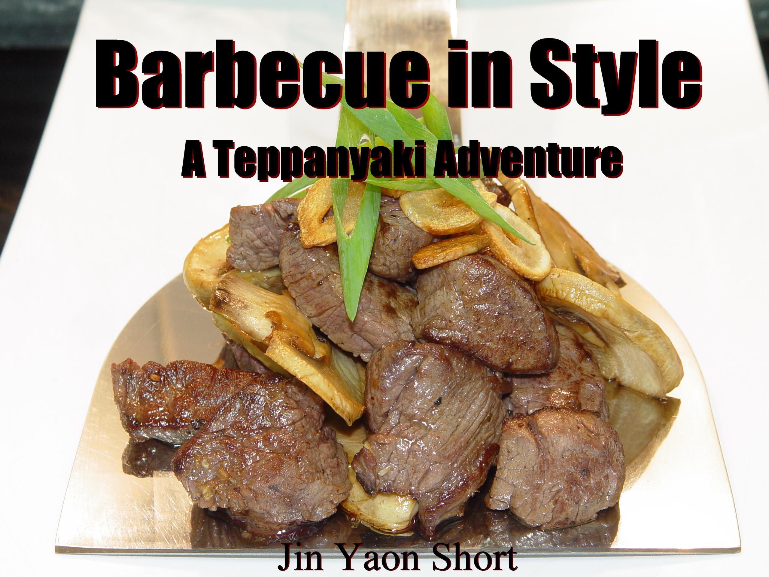 Barbecue in Style, a Teppanyaki Adventure EB9780977523405