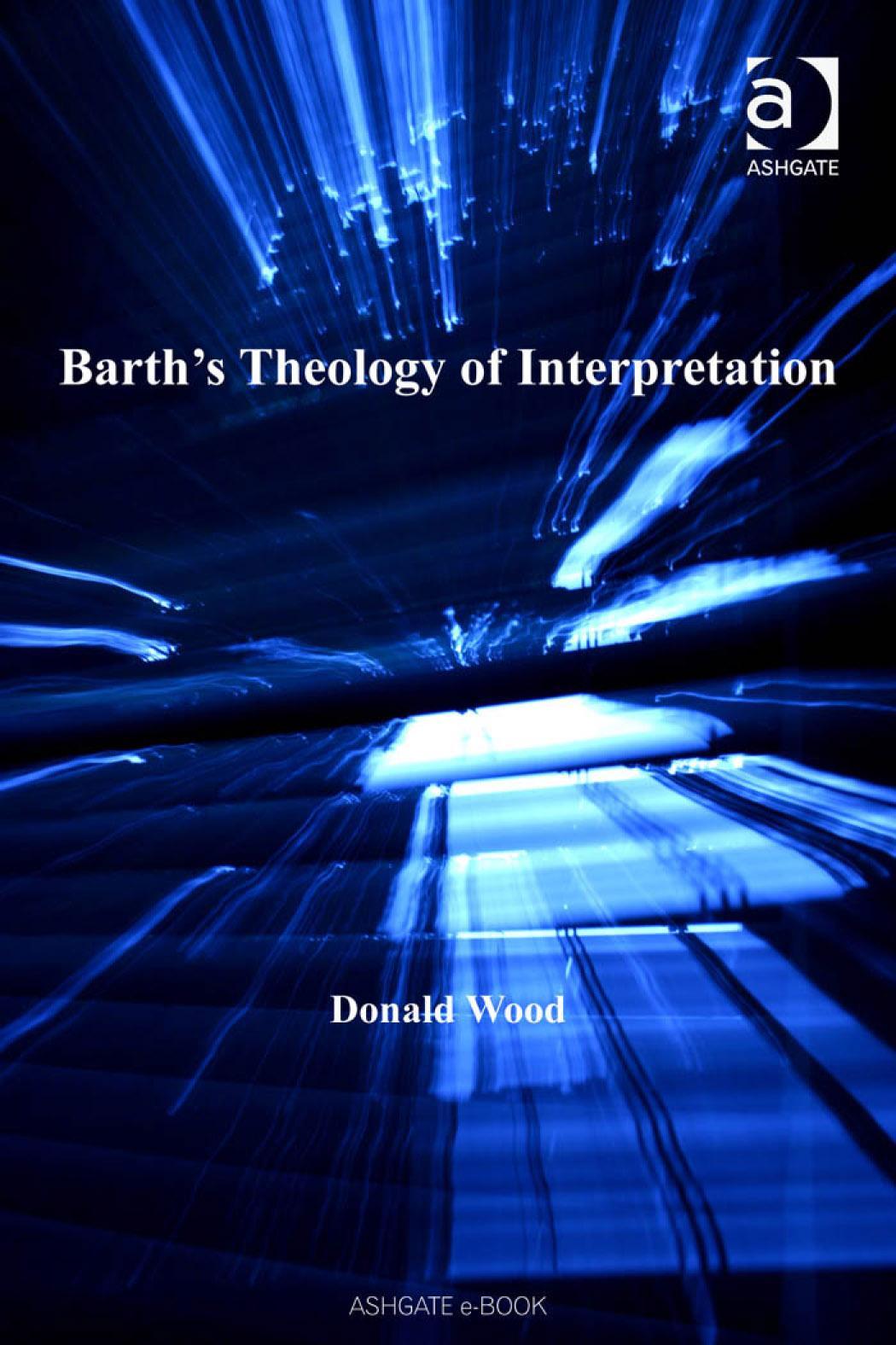 Barth's Theology of Interpretation Barth Studies EB9780754686996