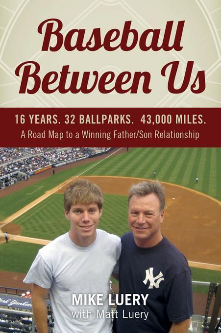 Baseball Between Us EB9780983274414