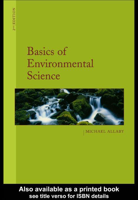 Basics of Environmental Science EB9780203137529