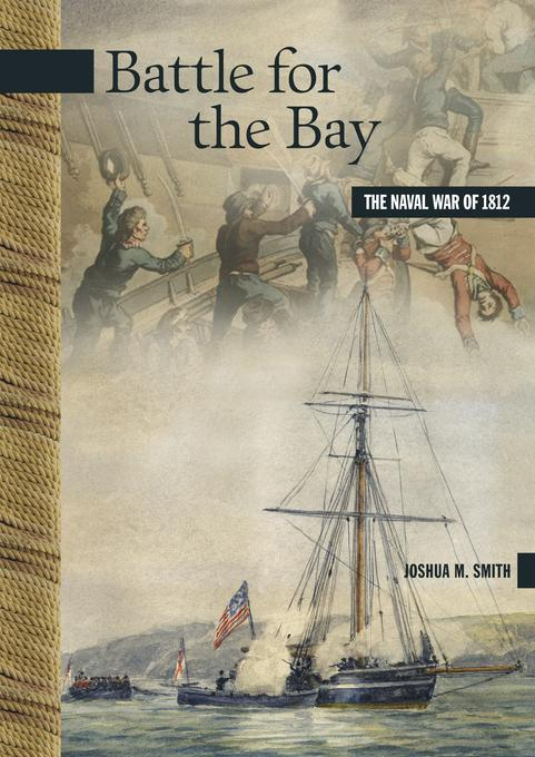 Battle for the Bay: The Naval War of 1812 EB9780864927590
