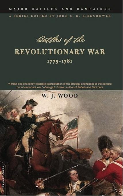 Battles Of The Revolutionary War: 1775-1781 EB9780786722754
