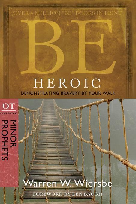 Be Heroic (Minor Prophets) EB9780781405126