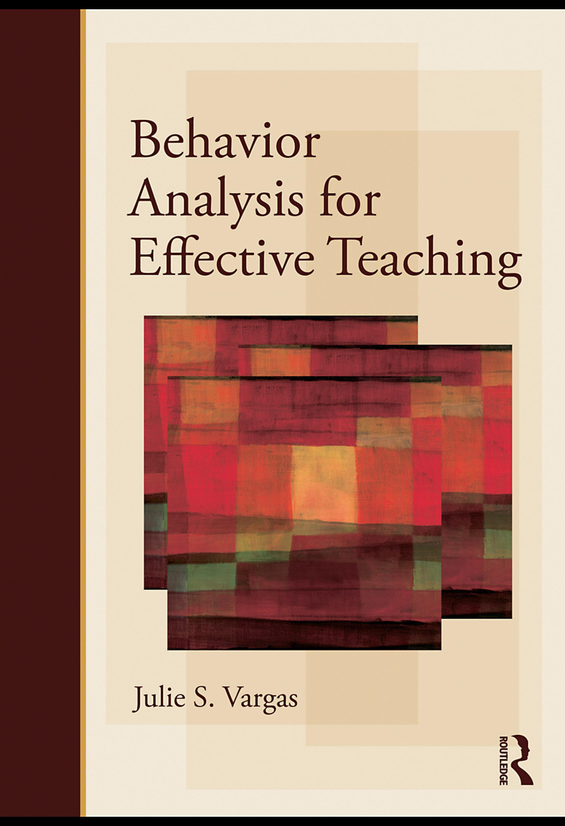 Behavior Analysis for Effective Teaching EB9780203879801