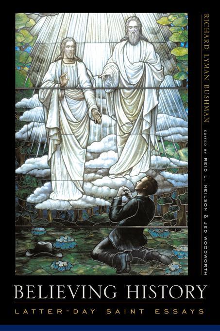 Believing History: Latter-day Saint Essays EB9780231529563