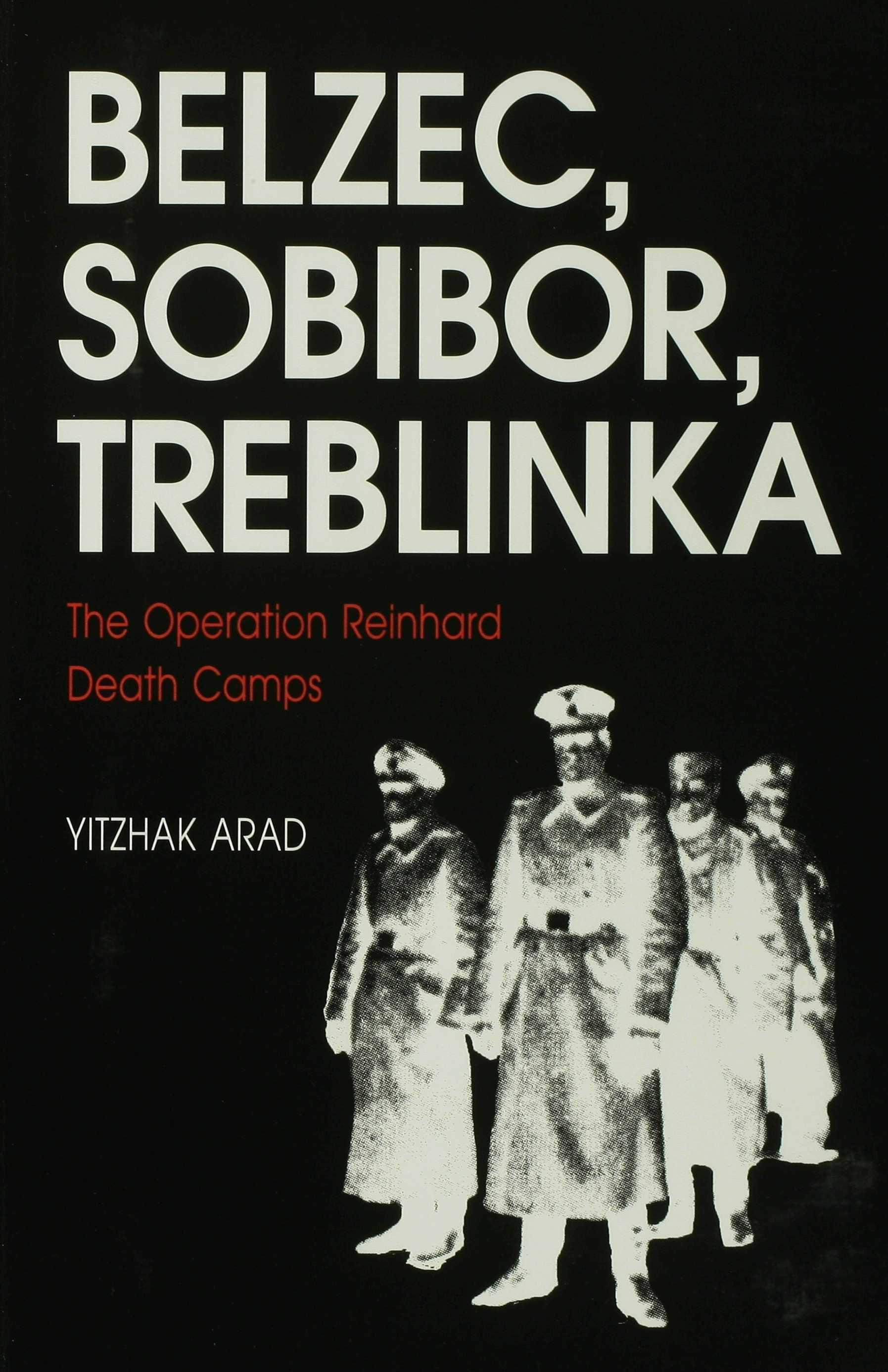Belzec, Sobibor, Treblinka EB9780253113696