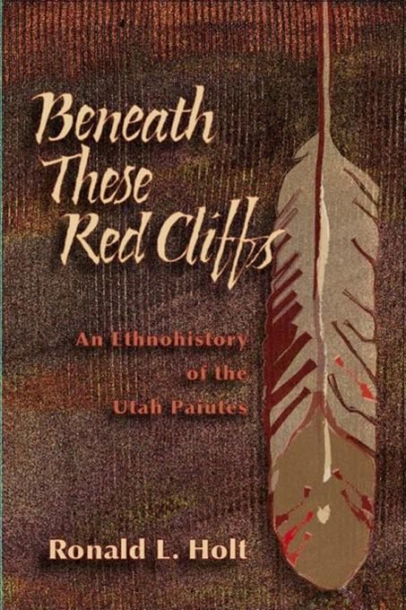 Beneath These Red Cliffs EB9780874215427