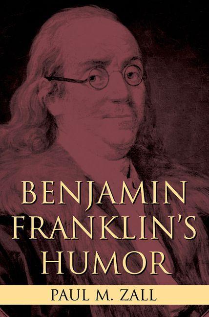 Benjamin Franklin's Humor EB9780813171869
