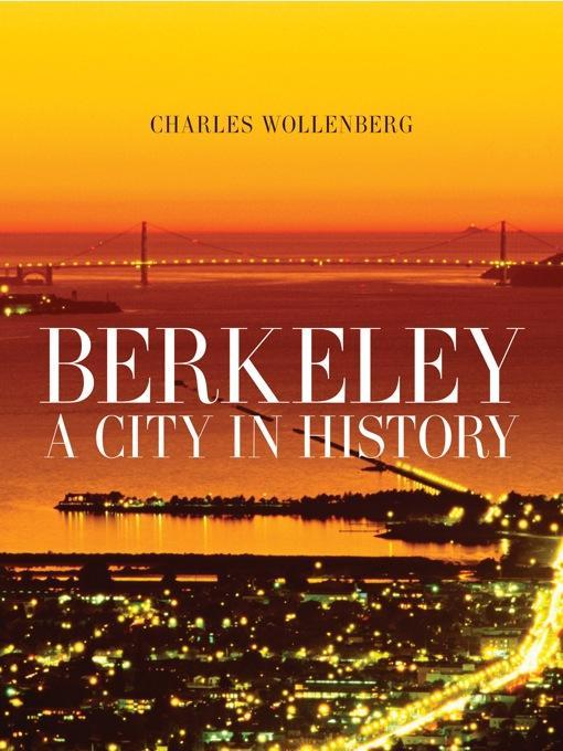 Berkeley: A City in History EB9780520934252