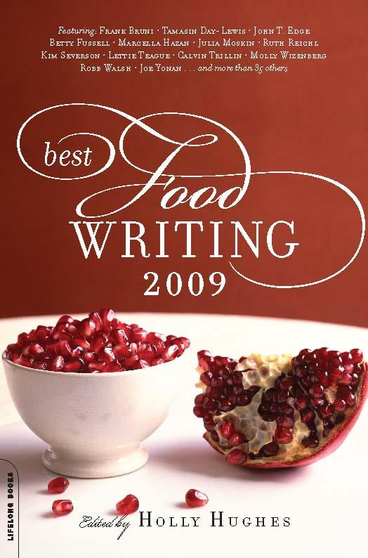 Best Food Writing 2009: Best Food Writing 2009 EB9780786746026