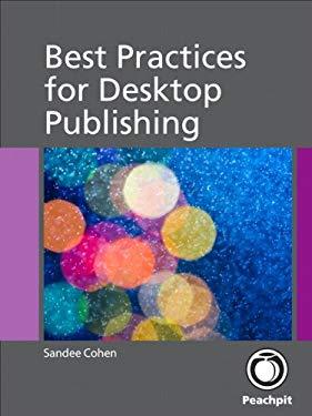 Best Practices for Desktop Publishing EB9780132965668