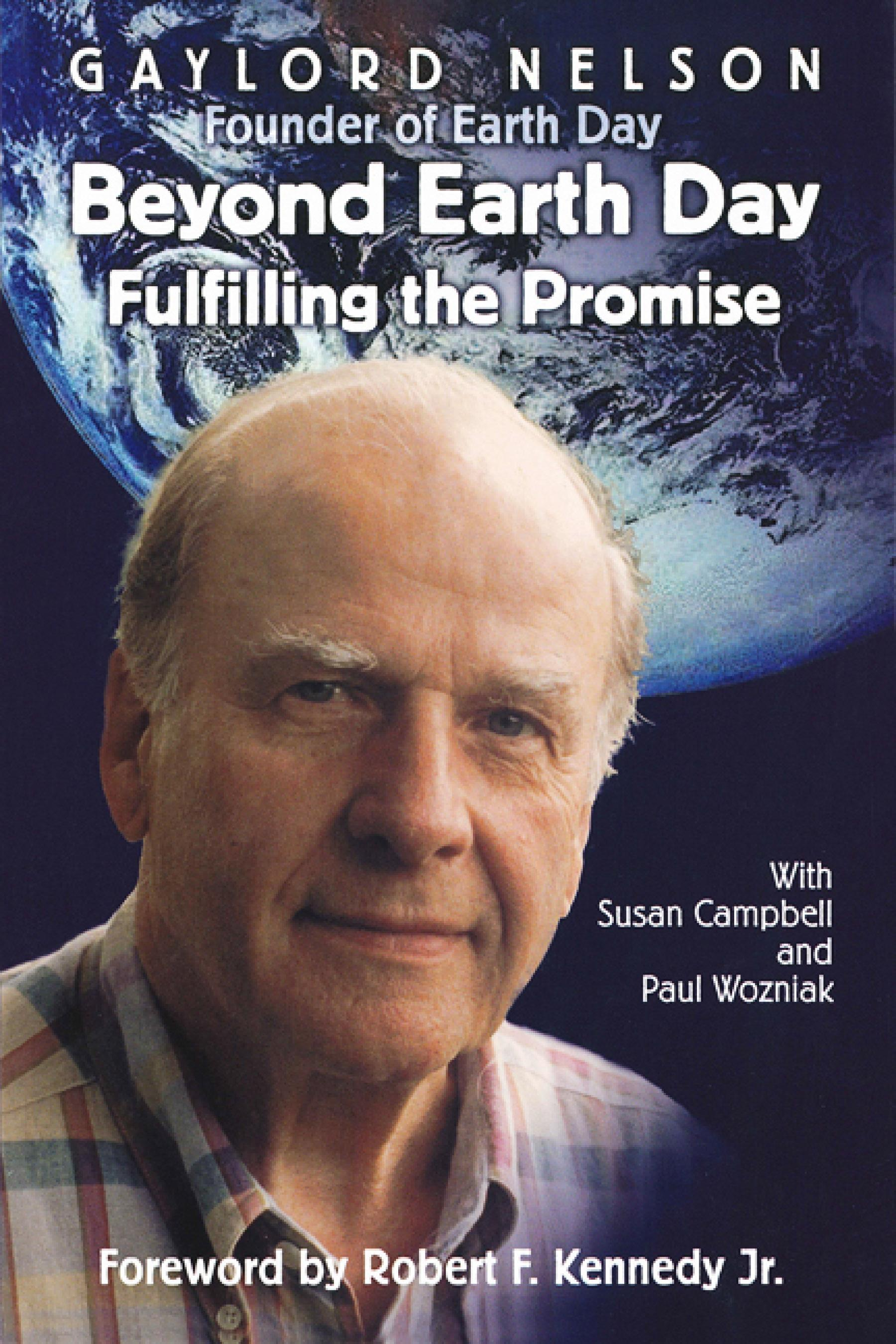 Beyond Earth Day: Fulfilling the Promise EB9780299180430