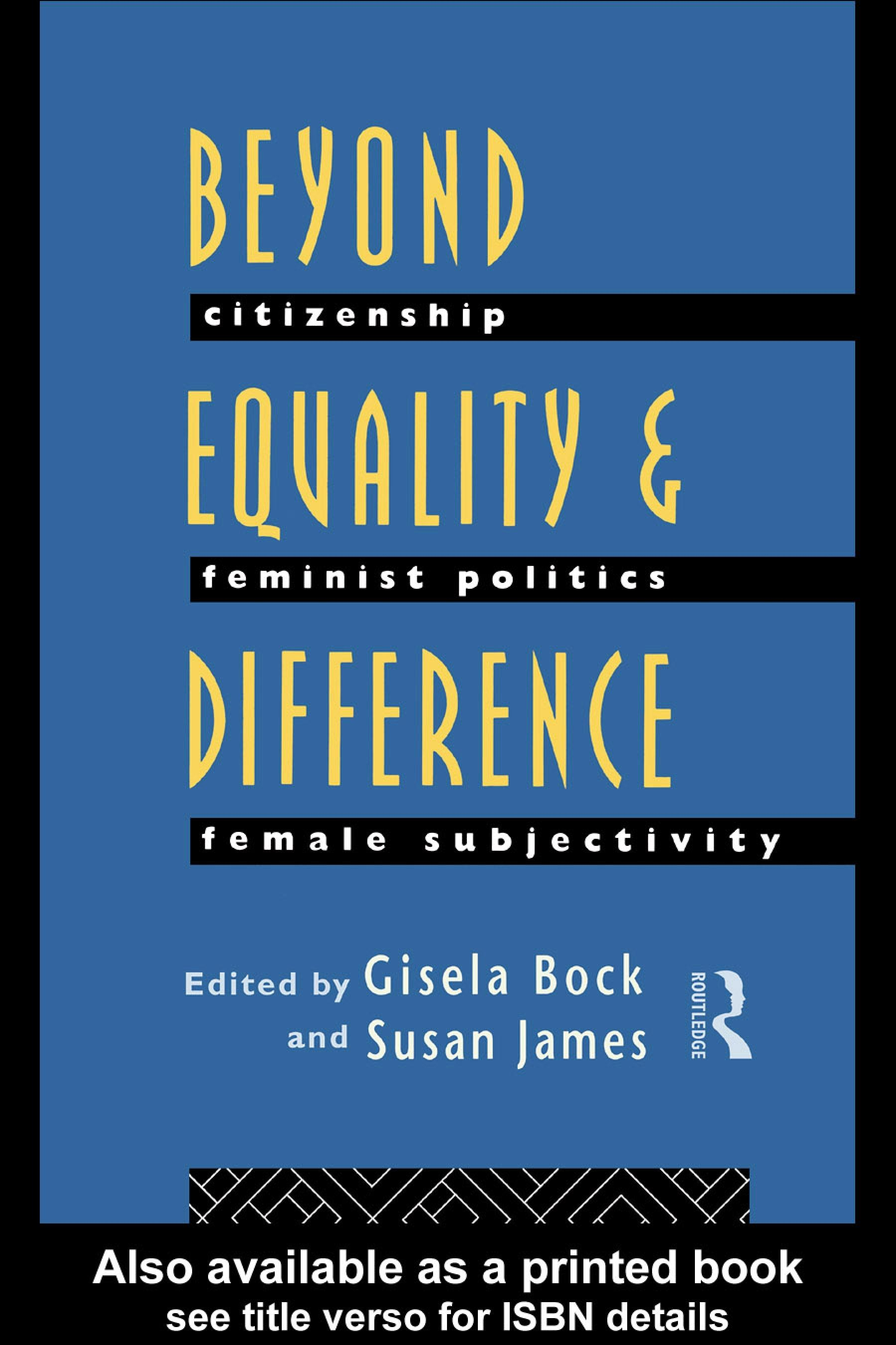 Beyond Equality and Difference: Citizenship, Feminist Politics and Female Subjectivity EB9780203982266