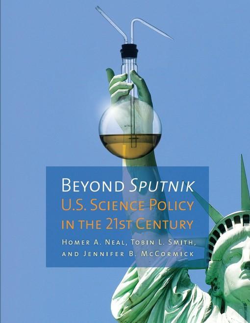 Beyond Sputnik: U.S. Science Policy in the Twenty-First Century EB9780472027453