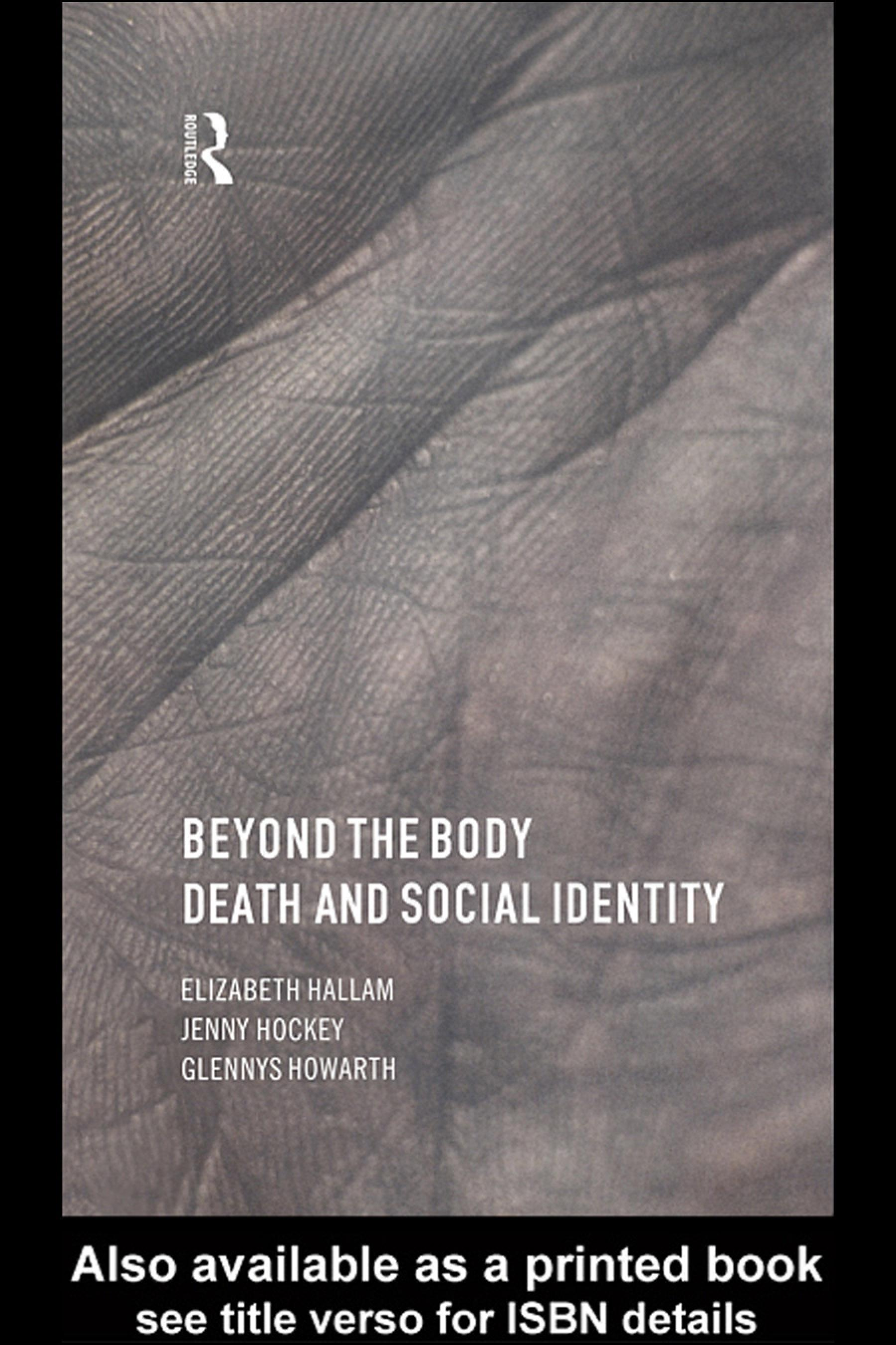 Beyond the Body: Death and Social Identity EB9780203982174