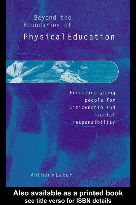 Beyond the Boundaries of Physical Education EB9780203177044