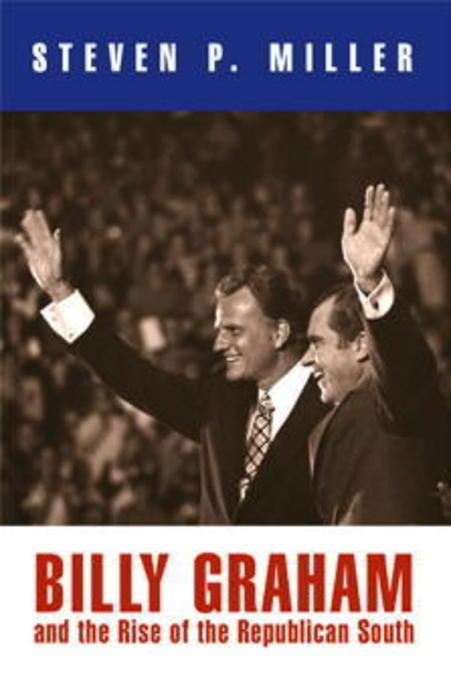Billy Graham and the Rise of the Republican South EB9780812206142