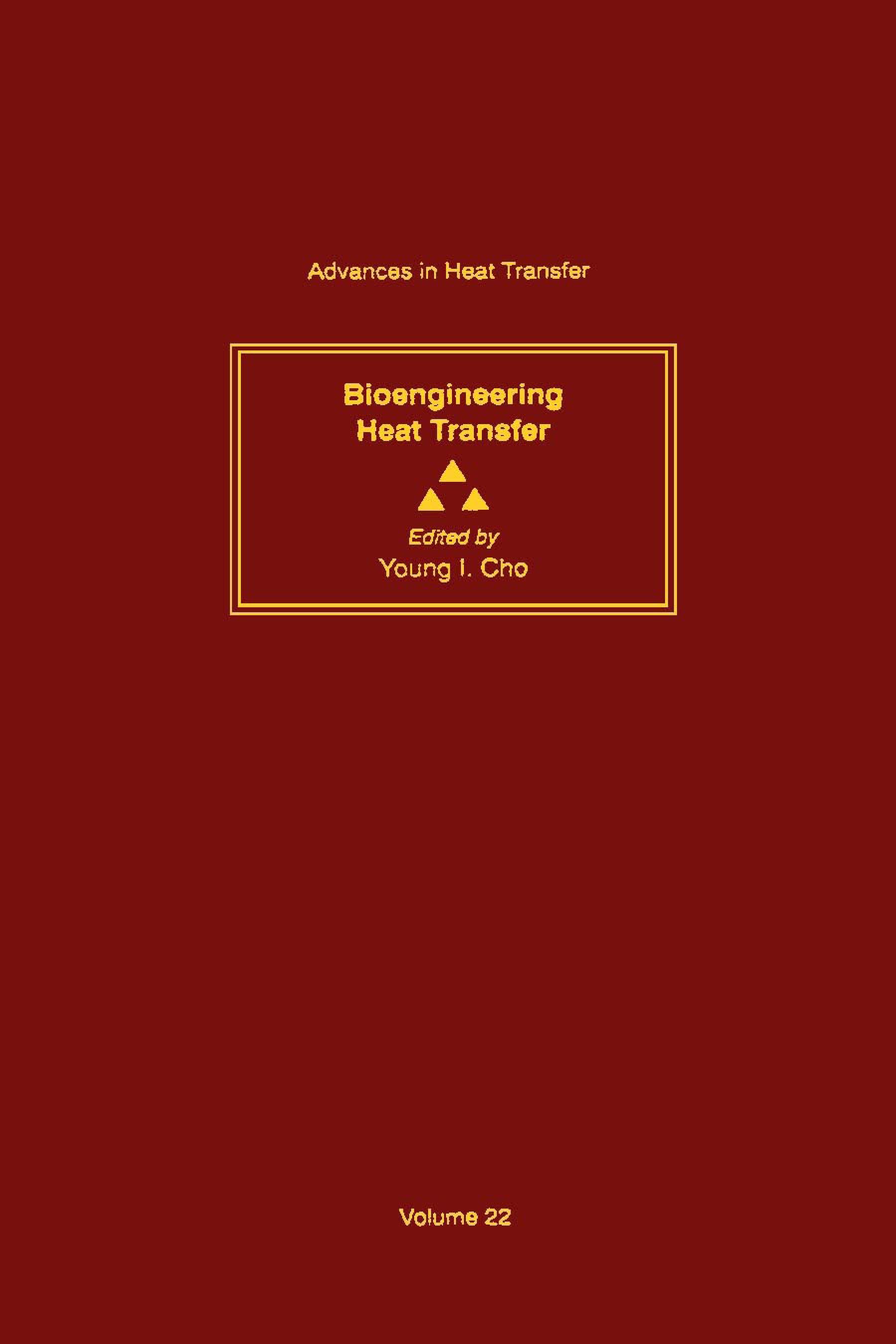 Bioengineering Heat Transfer: Volume 22 EB9780080575766