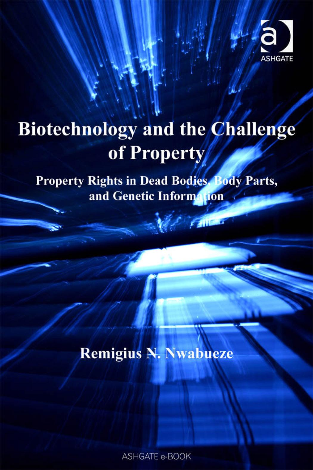 Biotechnology and the Challenge of Property Remigius N. Nwabueze