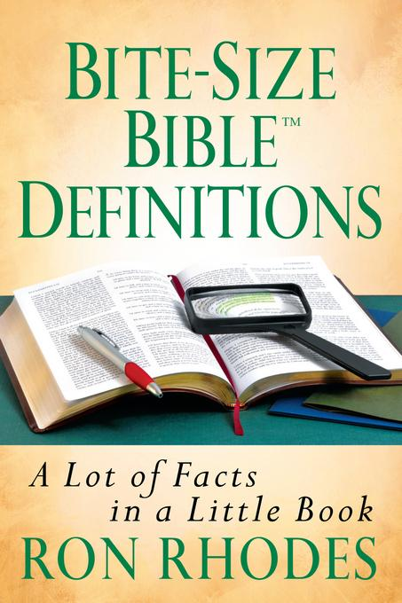 Bite-Size Bible? Definitions: A Lot of Facts in a Little Book EB9780736941211